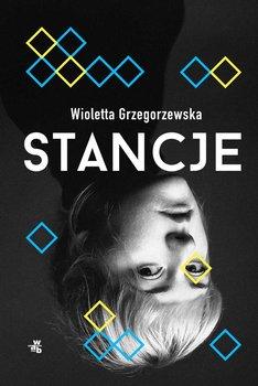 Stancje - Grzegorzewska Wioletta