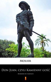 Don Juan, czyli kamienny gość - Molier