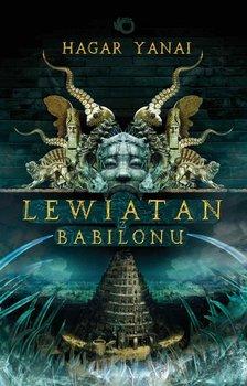 Lewiatan z Babilonu - Yanai Hagar