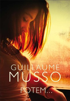 Potem... - Musso Guillaume