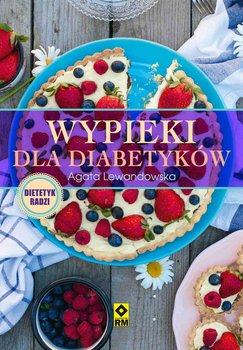 Wypieki dla diabetyków - Lewandowska Agata