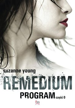 Remedium. Program. Część 0 - Young Suzanne