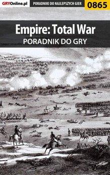 Empire: Total War - poradnik do gry - Jałowiec Maciej Sandro