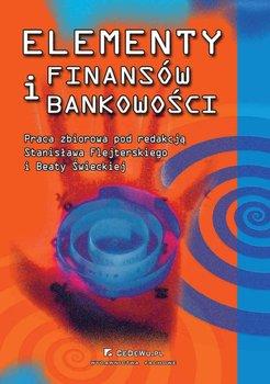 Elementy finansów i bankowości - Świecka Beata, Flejterski Stanisław