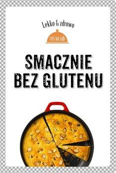 Smacznie bez glutenu - Mrowiec Justyna