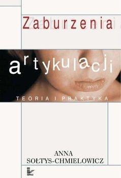 Zaburzenia Artykulacji - Sołtys-Chmielowicz Anna