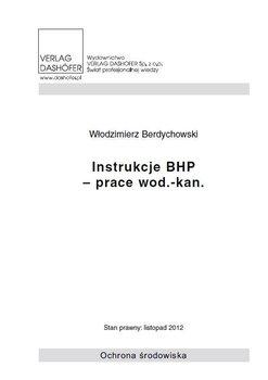 Instrukcje BHP - prace wod.- kan. - Berdychowski Włodzimierz