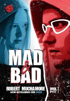 Mad&Bad . Rock War. Tom 1 - Muchamore Robert