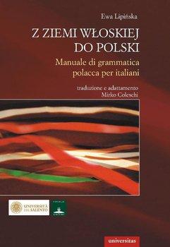 Z ziemi włoskiej do Polski - Lipińska Ewa