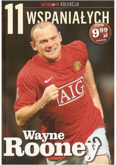 11 Wspaniałych - część 3 Wayne Rooney