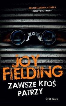 Zawsze ktoś patrzy - Fielding Joy