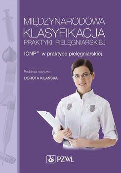 Międzynarodowa klasyfikacja praktyki pielęgniarskiej - Opracowanie zbiorowe