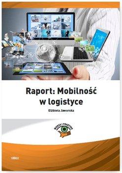 Raport: Mobilność w logistyce - Jaworska Elżbieta