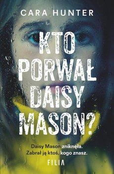 Kto porwał Daisy Mason? - Hunter Cara