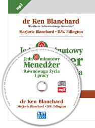 Blanchard Marjorie, D.W. Edington, Ken Blanchard - Jednominutowy Menedżer Równowaga życia i pracy [Audiobook PL]