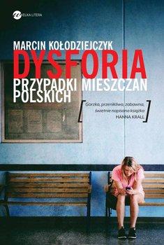 Dysforia. Przypadki mieszczan polskich - Kołodziejczyk Marcin