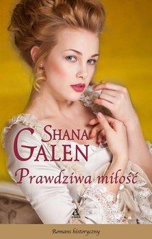 Prawdziwa miłość - Galen Shana