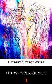 The Wonderful Visit - Wells Herbert George