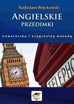 Angielskie przedimki. Nowatorską i oryginalną metodą - Więckowski Radosław