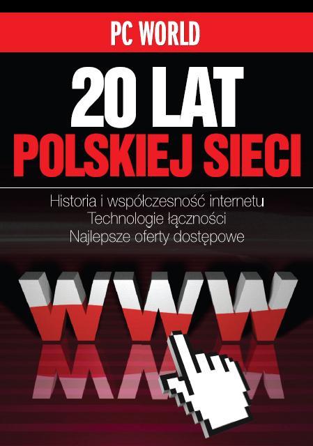 PC World 20 Lat Polskiej Sieci