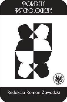 Portrety psychologiczne - Zawadzki Roman