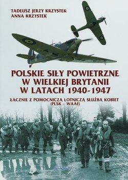 Polskie Siły Powietrzne w Wielkiej Brytanii. Lista lotników - Krzystek Anna, Krzystek Tadeusz