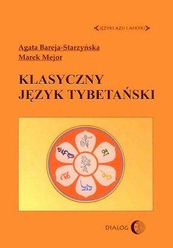 Klasyczny język tybetański - Bareja-Starzyńska Agata, Mejor Marek