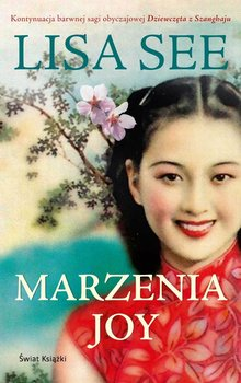 Marzenia Joy. Dziewczęta z Szanghaju. Tom 2 - See Lisa