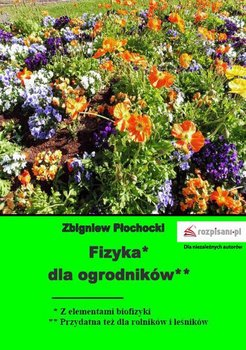 Fizyka dla ogrodników - Płochocki Zbigniew