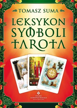 Leksykon symboli Tarota - Suma Tomasz