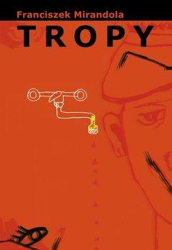 Tropy - Mirandola Franciszek