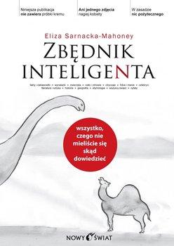 Zbędnik inteligenta - Sarnacka-Mahoney Eliza
