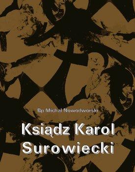 Ksiądz Karol Surowiecki - Nowodworski Michał