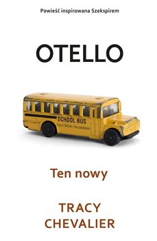 Otello. Ten nowy - Chevalier Tracy