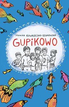 Gupikowo - Kowaleczko-Szumowska Monika