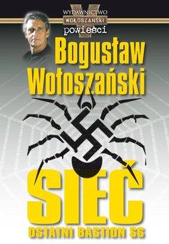 Sieć - ostatni bastion SS - Wołoszański Bogusław