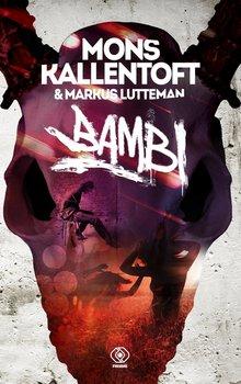 Zack Herry. Tom 3. Bambi - Kallentoft Mons, Lutteman Markus