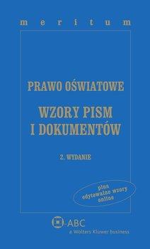 Prawo oświatowe. Wzory pism i dokumentów - Gawroński Krzysztof, Marciniak Lidia