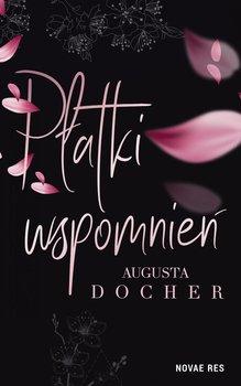 Płatki wspomnień - Docher Augusta