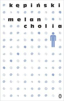 Melancholia - Kępiński Antoni