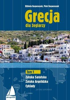 Grecja dla żeglarzy. Tom 1 - Kasperaszek Piotr, Kasperaszek Elżbieta
