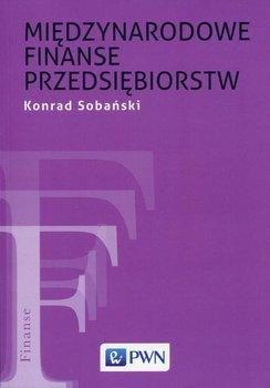 Międzynarodowe finanse przedsiębiorstw - Sobański Konrad