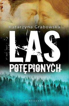 Las Potępionych - Grabowska Katarzyna