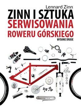 Zinn i sztuka serwisowania roweru górskiego - Zinn Lennard