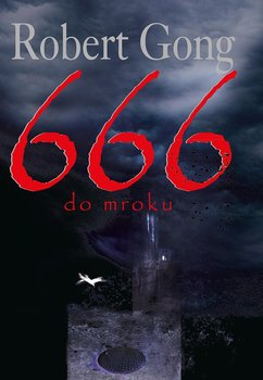666 do mroku - Gong Robert