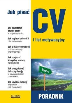Jak pisać CV i list motywacyjny. Poradnik - Sądowska Sylwia