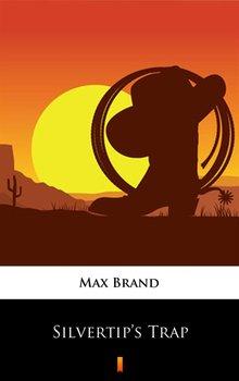 Silvertip's Trap - Brand Max