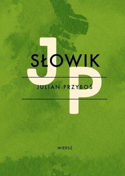 Słowik - Przyboś Julian