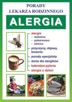 Porady lekarza rodzinnego. Alergia - Opracowanie zbiorowe