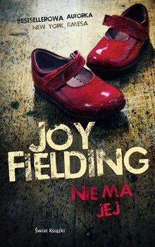 Nie ma jej - Fielding Joy